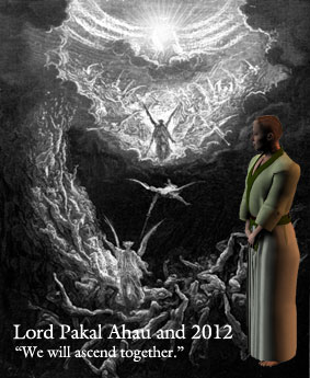 Lord Pakal and 2012